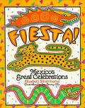 Fiesta!: Mexico's Great Celebrations