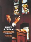 I Have a Dream: The Life and Words of Martin Luther King, JR.