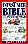 Consumer Bible 1001 Ways to Shop Smart
