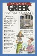 Wicked Greek For the Traveler
