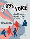 One Voice Music and Stories in the Classroom