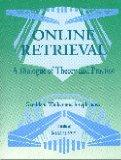 Online Retrieval: A Dialogue of Theory and Practice (Database Searching)