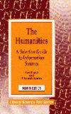 The Humanities: A Selective Guide to Information Sources (Library Science Text Series)