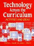 Technology Across the Curriculum Activities and Ideas