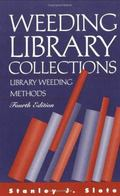 Weeding Library Collections Library Weeding Methods
