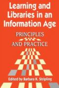 Learning and Libraries in an Information Age Principles and Practice