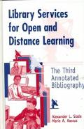 Library Services for Open and Distance Learning The Third Annotated Bibliography