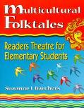 Multicultural Folktales Readers Theatre for Elementary Students