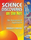 Science Discoveries on the Net An Integrated Approach