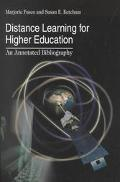 Distance Learning for Higher Education An Annotated Bibliography