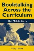 Booktalking Across the Curriculum The Middle Years