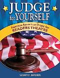 Judge for Yourself Famous American Trials for Readers Theatre