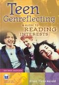 Teen Genreflecting A Guide to Reading Interests