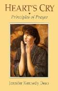 Heart's Cry Principles of Prayer