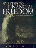 Five Steps to Financial Freedom: Money Management Made Easy