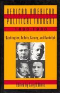 African American Political Thought 1890-1930 Washington, Dubois, Garvey, and Randolph