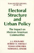 Electoral Structure and Urban Policy The Impact on Mexican American Communities