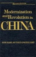 Modernization And Revolution In China From the Opium Wars to World Power
