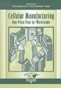 Cellular Manufacturing One-Piece Flow for Workteams