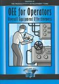 Oee for Operators Overall Equipment Effectiveness