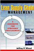 Lean Supply Chain Management A Handbook for Strategic Procurement