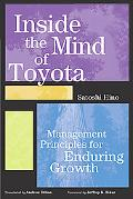 Inside the Mind of Toyota Management Principles for Enduring Growth