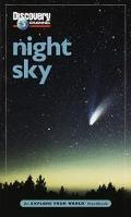 Night Sky An Explore Your World Handbook