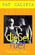 Diesel Fuel - Pat Califia - Paperback - 1ST RICHAR