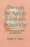 Through the Ages in Palestinian Archaeology An Introductory Handbook