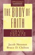 Body of Faith Israel and the Church