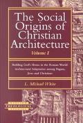 Social Origins of Christian Arch.,v.i