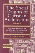 Social Origins of Christian Arch.,v.ii