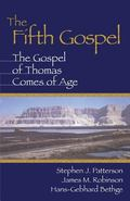 Fifth Gospel The Gospel of Thomas Comes of Age