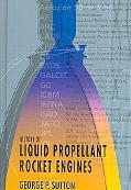 History Of Liquid Propellant Rocket Engines