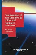 Fundamentals Of Kalman Filtering A Practical Approach
