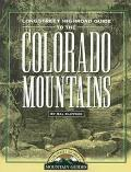 Longstreet Highroad Guide to the Colorado Mountains
