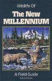 Wildlife of the New Millennium: A Field Guide