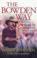 Bowden Way 50 Years of Leadership Wisdom