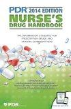 PDR Nurse's Drug Handbook (Physicians' Desk Reference Nurse's Drug Handbook)
