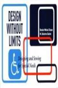 Design Without Limits Designing and Sewing for Special Needs