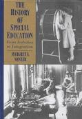 History of Special Education From Isolation to Integration