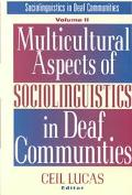 Mulitcultural Aspects of Sociolinguistics in Deaf Communities