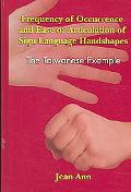 Frequency of Occurrence And Ease of Articulation of Sign Language Handshapes The Taiwanese E...