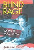 Blind Rage Letters to Helen Keller