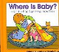 Where Is Baby? A Lift-the-flap Sign Language Book