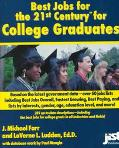 Best Jobs for the 21st Century for College Graduates
