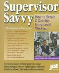 Supervisor Savvy: How to Retain and Develop Entry-Level Workers