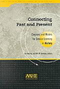 Connecting Past and Present Concepts and Models for Service-Learning in History