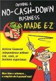 Owning a No-Cash-Down Business Made E-Z (Made E-Z Guides)