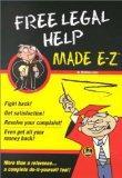 Free Legal Help Made E-Z (Made E-Z Guides)